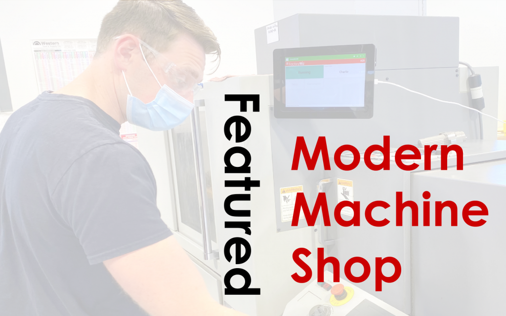 FactoryWiz Monitoring Featured in Modern Machine Shop